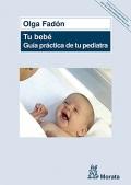 Tu bebé. Guía práctica de tu pediatra.
