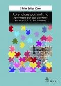 Aprendices con autismo. Aprendizaje por ejes de interés en espacios no excluyentes