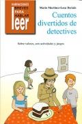 Cuentos divertidos de detectives. Sobre valores, con actividades y juegos.