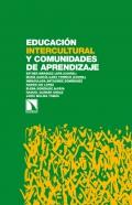 Educación intercultural y Comunidades de Aprendizaje. Alianzas, compromisos y resistencias en el escenario escolar andaluz.