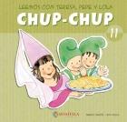 Chup-Chup 11. Leemos con Teresa, Pepe y Lola