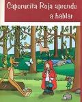 Caperucita roja aprende a hablar