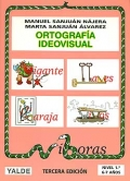 Ortografía ideovisual. Nivel 1. 6-7 años