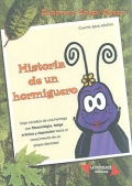 Historia de un hormiguero. Viaje iniciático de una hormiga con fibromialgia, fatiga crónica y depresión hacia el conocimiento de su propia identidad.
