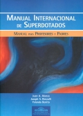 Manual internacional de superdotados. Manual para profesores y padres.