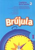 Brújula I. Cuaderno de la tutoría 2. Programa comprensivo de orientación educativa 2º de Educación Primaria.