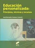 Educación personalizada: principios, técnicas y recursos.