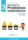 Resolución de problemas matemáticos. 3º de Primaria de 8 a 9 años