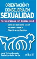 Orientación y conserjería en sexualidad para personas con discapacidad.