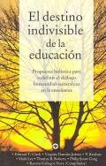 El destino indivisible de la educación. Propuesta holística para redefinir el diálogo humanidad-naturaleza en la enseñanza.