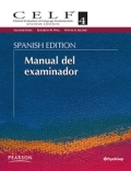 CELF-4, Spanish Clinical Evaluation of Language Fundamentals 4 (Juego completo sin casos)
