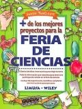 Más de los mejores proyectos para la feria de ciencias.