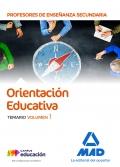 Orientación Educativa. Temario. Volumen 1. Cuerpo de Profesores de Enseñanza Secundaria.