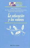 La educación y los valores.