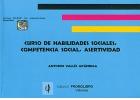 Curso de habilidades sociales, competencia social, asertividad. Incluye CD.