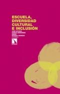 Escuela, diversidad cultural e inclusión.