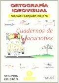 Ortografía ideovisual. Cuadernos de vacaciones. 10 - 11 años. Nivel 5