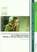 ATRESO-2: atención, reflexión y sosiego. Programa para el tratamiento educativo de la hiperactividad II.
