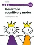 Desarrollo cognitivo y motor. Servicios socioculturales y a la comunidad. Educación infantil.