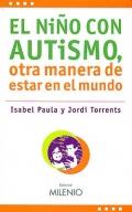 El niño con autismo, otra manera de estar en el mundo.
