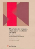Dificultades del lenguaje, colaboración e inclusión educativa. Manual para logopedas, psicopedagogos y profesores - liquidación-