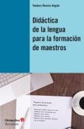 Didáctica de la lengua para la formación de maestros.