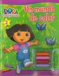 Un mundo de color (Dora la exploradora).