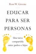 Educar para ser personas. Una tarea compartida entre padres e hijos