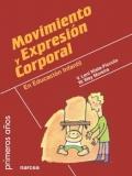 Movimiento y expresión corporal en educación infantil.
