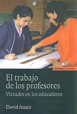 El trabajo de los profesores virtudes en los educadores for Profesores en el exterior