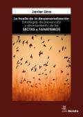La huella de la despersonalización. Estrategias de prevención y afrontamiento de las sectas y grupos fanáticos