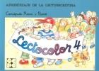 Lectocolor 4. Aprendizaje de la lectoescritura teoría y práctica
