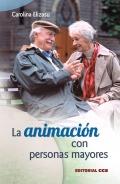 La animación con personas mayores.