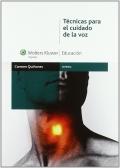 Técnicas para el cuidado de la voz (con DVD)