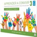 Aprender a convivir 3. Alumno. Programa para la adquisición de habilidades en educación infantil