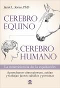 Cerebro equino, cerebro humano. La neurociencia de la equitación