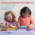 Manualidades ecológicas para niños.