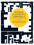 Manual de fonética española. Articulaciones y sonidos del español.