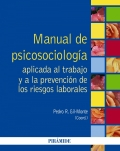 Manual de psicosociología aplicada al trabajo y a la prevención de los riesgos laborales.