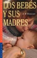 Los bebes y sus madres. El primer diálogo.