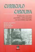 Monografia de currículo Carolina, Evaluación y ejercicios para bebés y niños pequeños con necesidades especiales