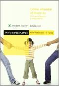 Cómo afrontar el divorcio. Guía para padres y educadores. (1a edición)