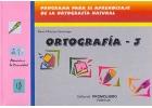 Ortografía 3 - Programa para el aprendizaje de la ortografía natural.