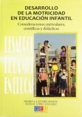 Desarrollo de la motricidad en educación infantil. Consideraciones curriculares, científicas y didácticas.