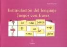 Estimulación del lenguaje. Juegos con frases