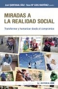 Miradas a la realidad social. Transformar y humanizar desde el compromiso