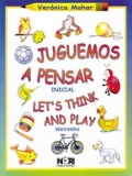 Juguemos a pensar Inicial. Let's think and play Beginners.