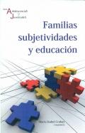 Familias subjetividades y educación.