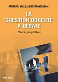 La cuestion docente a debate. Nuevas perspectivas