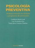Psicología Preventiva. Avances recientes en técnicas y programas de prevención
